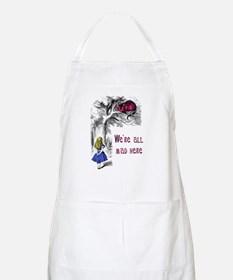 We're All Mad Here BBQ Apron