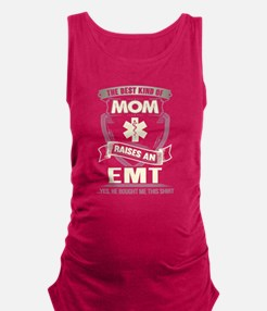 The Best Kind Of Mom Raises An EMT T Shir Tank Top