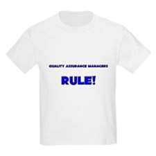 Quality Assurance Managers Rule! T-Shirt