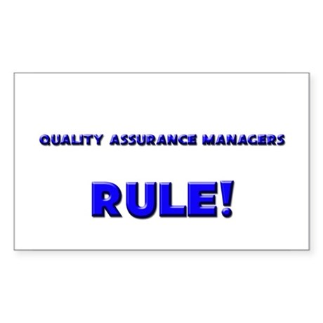 Quality Assurance Managers Rule! Sticker (Rectangl