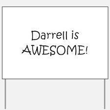 Cute Darrell Yard Sign
