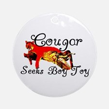 Cougar Seeks Boy Toy Ornament (Round)
