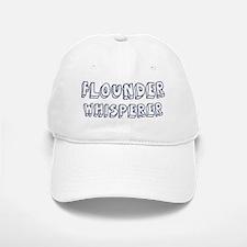 Flounder Whisperer Baseball Baseball Cap