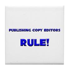 Publishing Copy Editors Rule! Tile Coaster