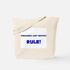 Publishing Copy Editors Rule! Tote Bag