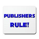 Publishers Rule! Mousepad