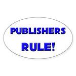 Publishers Rule! Oval Sticker