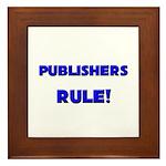 Publishers Rule! Framed Tile