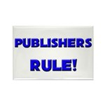Publishers Rule! Rectangle Magnet (10 pack)