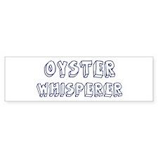 Oyster Whisperer Bumper Bumper Sticker