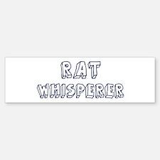 Rat Whisperer Bumper Bumper Bumper Sticker