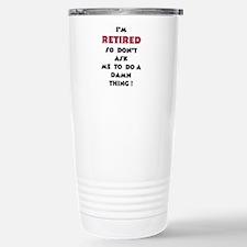 Retired Life Travel Mug