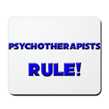 Psychotherapists Rule! Mousepad
