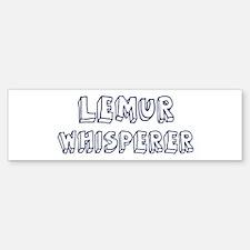 Lemur Whisperer Bumper Bumper Bumper Sticker