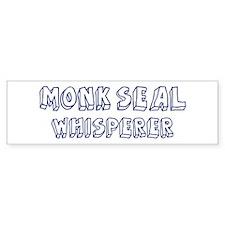Monk Seal Whisperer Bumper Bumper Sticker