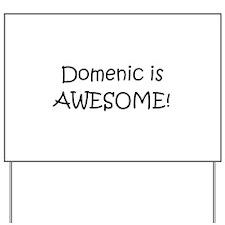 Cool Love domenic Yard Sign