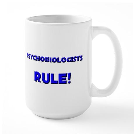 Psychobiologists Rule! Large Mug