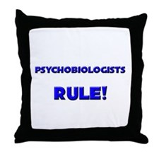 Psychobiologists Rule! Throw Pillow