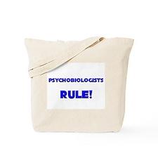 Psychobiologists Rule! Tote Bag