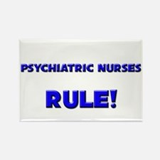 Psychiatric Nurses Rule! Rectangle Magnet