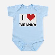 I Love Brianna Infant Creeper