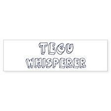 Tegu Whisperer Bumper Bumper Sticker