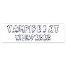 Vampire Bat Whisperer Bumper Bumper Sticker