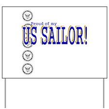 Proud of my Sailor Yard Sign