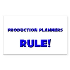 Production Planners Rule! Rectangle Decal