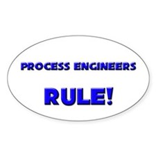 Process Engineers Rule! Oval Decal