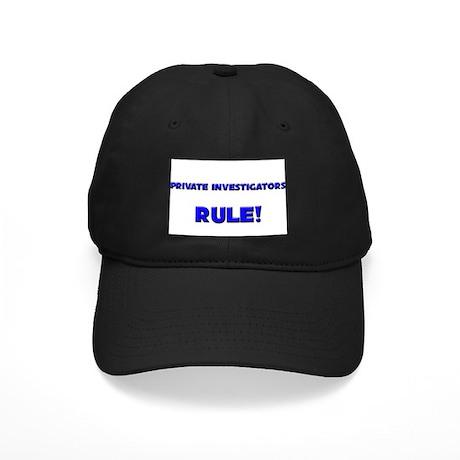Private Investigators Rule! Black Cap