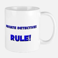 Private Detectives Rule! Mug