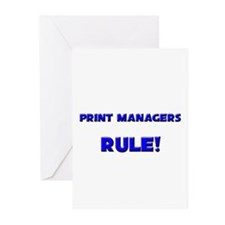 Print Managers Rule! Greeting Cards (Pk of 10)