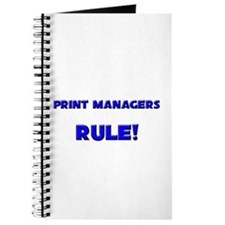 Print Managers Rule! Journal
