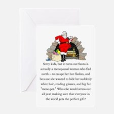 Santa is a Menopausal Woman - Greeting Card