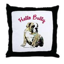 Hello Bully Puppy Throw Pillow