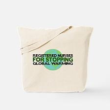 Registered Nurses Stop Global Warming Tote Bag