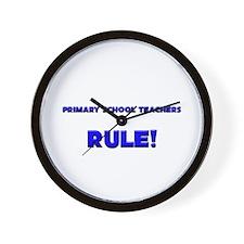 Primary School Teachers Rule! Wall Clock