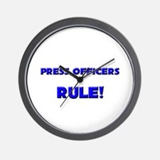 Press Officers Rule! Wall Clock