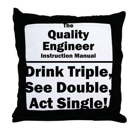 Quality Engineer Throw Pillow
