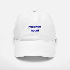 Presenters Rule! Baseball Baseball Cap