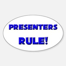 Presenters Rule! Oval Decal