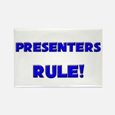 Presenters Rule! Rectangle Magnet