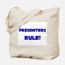 Presenters Rule! Tote Bag