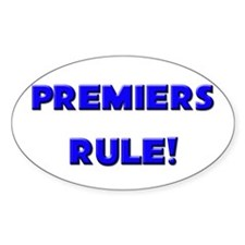 Premiers Rule! Oval Decal