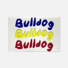 Funny Bulldog sayings Rectangle Magnet