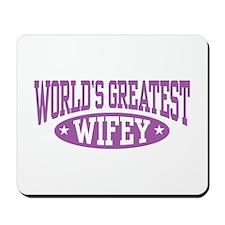 World's Greatest Wifey Mousepad