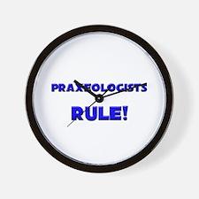 Praxeologists Rule! Wall Clock