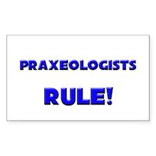 Praxeologists Rule! Rectangle Decal