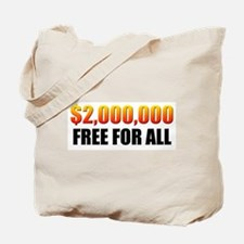 Free For All Tote Bag